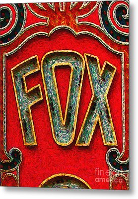 Fox Theater Oakland Sign Metal Print by Wingsdomain Art and Photography