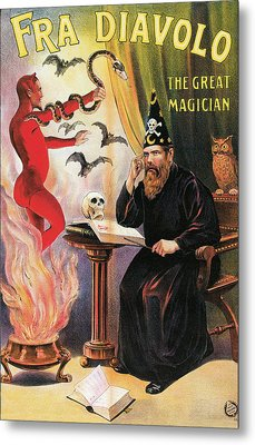 Fra Diavolo The Great Magician Metal Print by Unknown