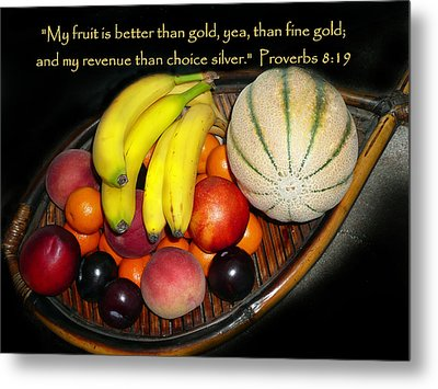 Fruit And Proverbs 8 Metal Print by Cindy Wright