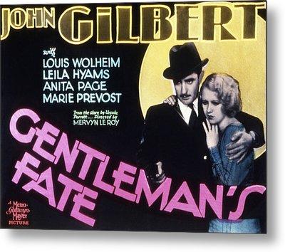 Gentlemans Fate, John Gilbert, Anita Metal Print by Everett