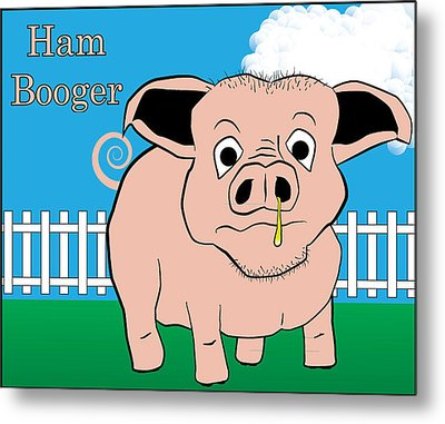 Metal Print featuring the digital art Ham Booger by John Crothers