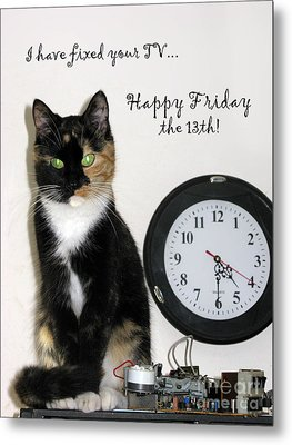 Metal Print featuring the photograph Happy Friday The 13th by Ausra Huntington nee Paulauskaite