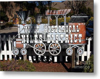 Historic Niles District In California Near Fremont . Visit Historical Niles District Sign . 7d10653 Metal Print