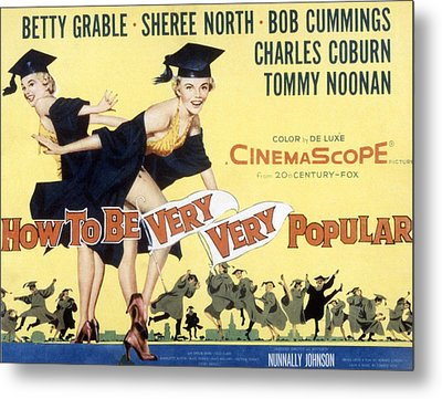 How To Be Very, Very Popular, Betty Metal Print by Everett