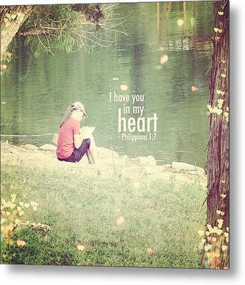 ...i Have You In My Heart... Metal Print by Traci Beeson