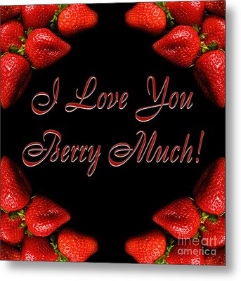 I Love You Berry Much Metal Print by Andee Design