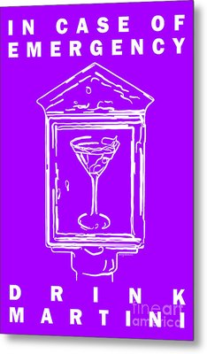 In Case Of Emergency - Drink Martini - Purple Metal Print by Wingsdomain Art and Photography