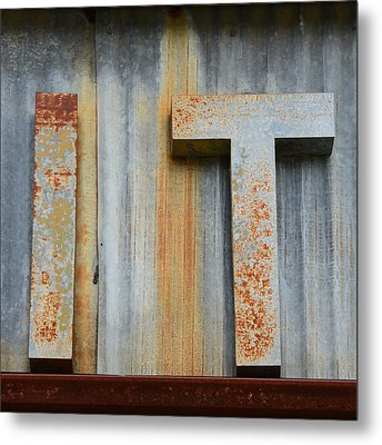 It Rusty Sign Metal Print by Nikki Marie Smith