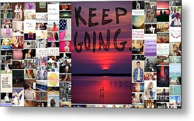 Just Keep Going Metal Print by Holley Jacobs