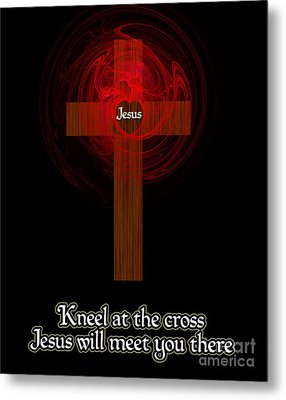 Kneel At The Cross Metal Print by Methune Hively