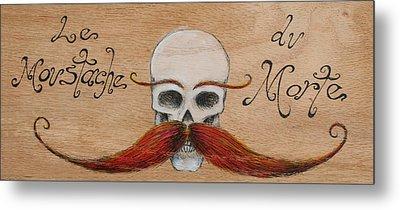 Le Mustache Du Morte Metal Print by Canis Canon