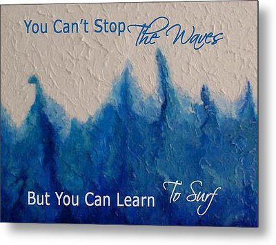 Learning To Surf Metal Print by The Art With A Heart By Charlotte Phillips