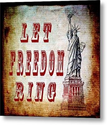 Let Freedom Ring Metal Print by Angelina Vick
