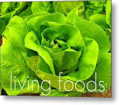 Lettuce Living Raw Foods Metal Print by Sacred  Muse