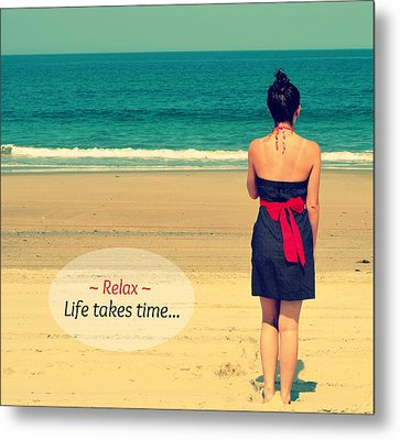 Life Takes Time Metal Print