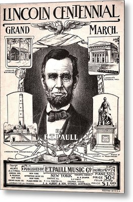 Lincoln Centennial, C1909 Metal Print by Granger