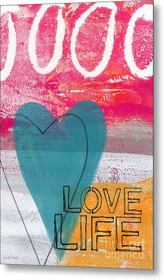 Love Life Metal Print by Linda Woods