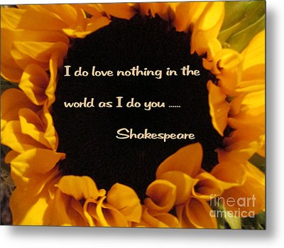 Love Nothing As I Do You  Metal Print by Patricia Januszkiewicz