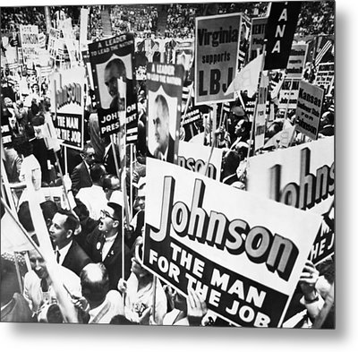 Lyndon Johnson. Delegates Supporting Us Metal Print by Everett
