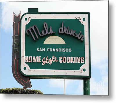 Mel's Drive-in Diner Sign In San Francisco - 5d18046 Metal Print by Wingsdomain Art and Photography
