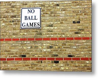 No Ball Games Metal Print by Richard Newstead