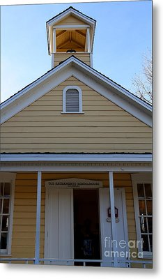 Old Sacramento California . Schoolhouse Museum . 7d11579 Metal Print by Wingsdomain Art and Photography