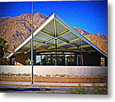 Palm Springs Visitor Center Tramway Gas Station Metal Print by Randall Weidner