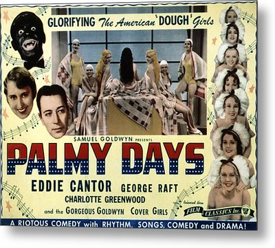 Palmy Days, Eddie Cantor, Charlotte Metal Print by Everett