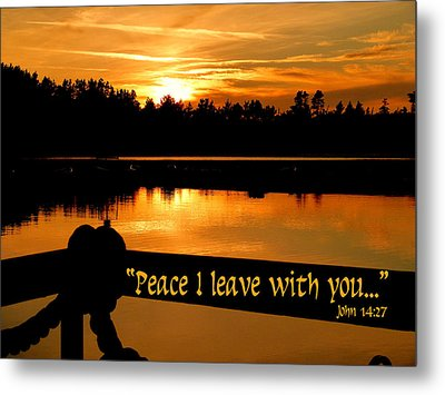 Peace I Leave With You Metal Print by Cindy Wright