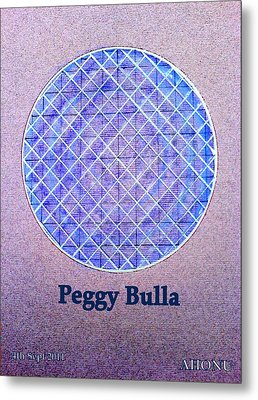 Peggy Bulla Metal Print by Ahonu