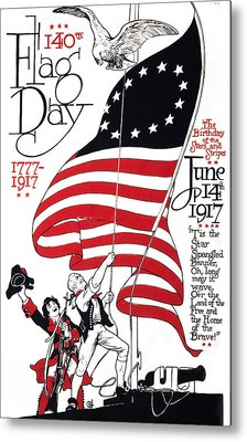 Poster For 140th Flag Day, 1777-1917 Metal Print by Everett