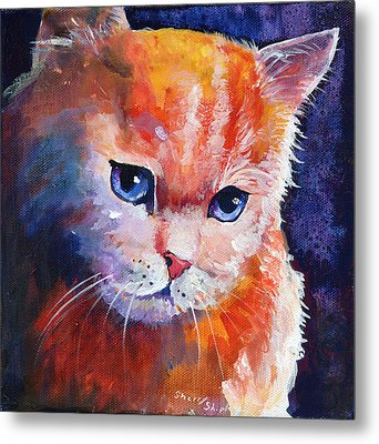 Pouting Kitty Metal Print by Sherry Shipley