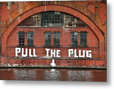 Pull The Plug Metal Print by Aurica Voss