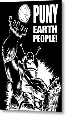Puny Earth People Metal Print