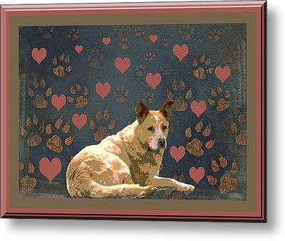Puppy Love Metal Print by One Rude Dawg Orcutt
