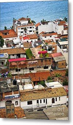 Rooftops In Puerto Vallarta Mexico Metal Print