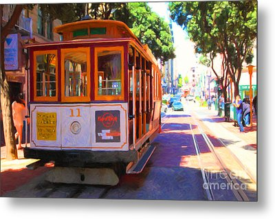 San Francisco Cable Car At The Powell Street Cable Car Turnaround - 5d17962 - Painterly Metal Print by Wingsdomain Art and Photography