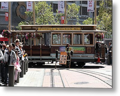San Francisco Cable Car At The Powell Street Cable Car Turnaround - 5d17968 Metal Print by Wingsdomain Art and Photography