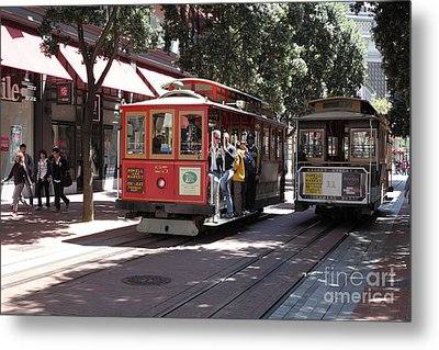 San Francisco Cable Cars At The Powell Street Cable Car Turnaround - 5d17959 Metal Print by Wingsdomain Art and Photography