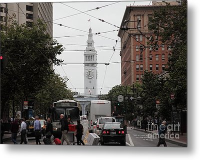 San Francisco Ferry Building At End Of Market Street - 5d17865 Metal Print by Wingsdomain Art and Photography