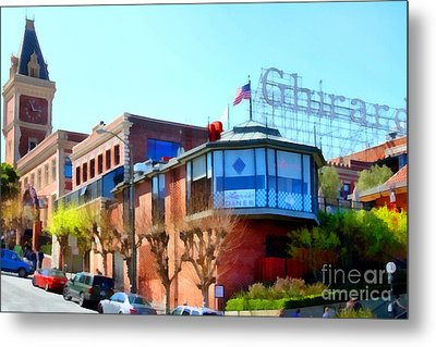 San Francisco Ghirardelli Chocolate Factory . 7d14093 Metal Print by Wingsdomain Art and Photography