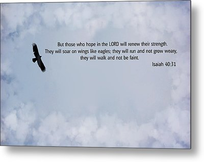 Scripture And Picture Isaiah 40 31 Metal Print by Ken Smith