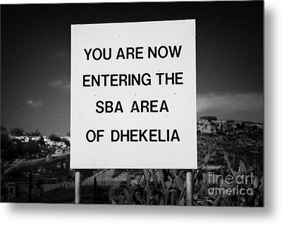 sign marking entrance of SBA Sovereign Base area of Dhekelia in the british controlled cyprus Metal Print by Joe Fox