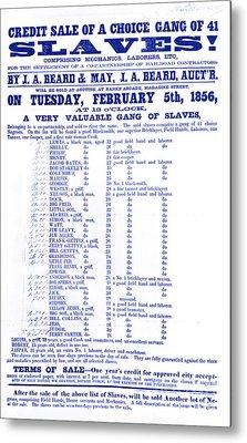 Slave Auction Notice Metal Print by Photo Researchers, Inc.