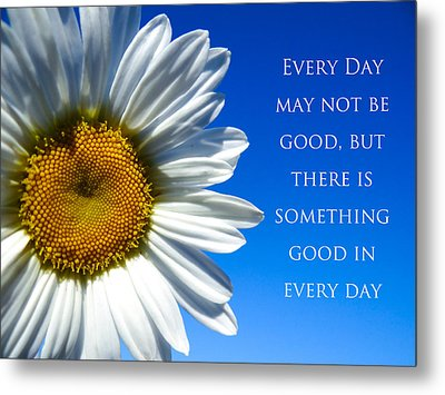 Something Good Metal Print by Julia Wilcox