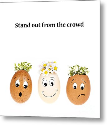 Stand Out From The Crowd Metal Print by Jane Rix