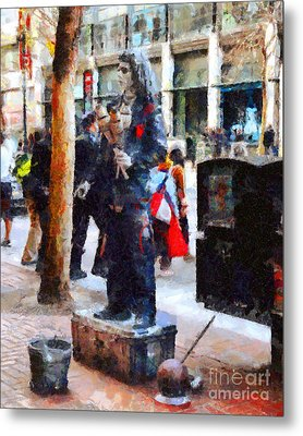 Street Performer In Downtown San Francisco . 7d4246 Metal Print