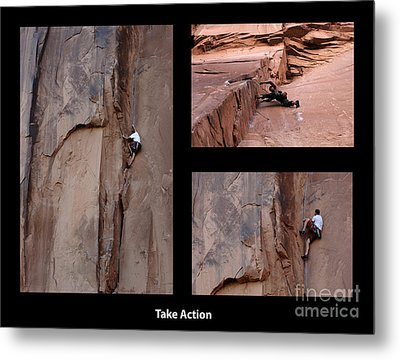 Take Action With Caption Metal Print by Bob Christopher