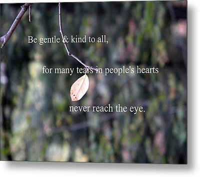 Tears In People's Hearts Metal Print by Michelle Frizzell-Thompson