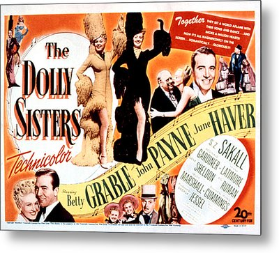 The Dolly Sisters, Betty Grable, June Metal Print by Everett